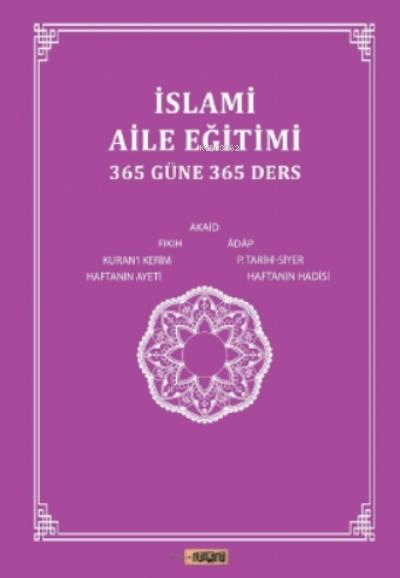 İslami Aile Eğitimi(365 Güne 365 Ders)