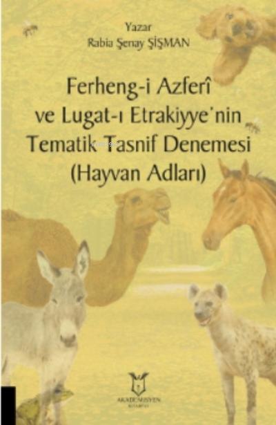 Ferheng-i Azferî ve Lugat - ı Etrakiyye'nin Tematik Tasnif Denemesi (  Hayvan Adları)