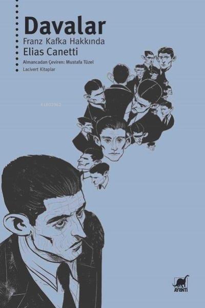 Davalar - Franz Kafka Hakkında