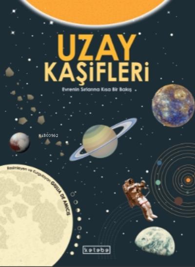Uzay Kaşifleri;Evrenin Sırlarına Kısa Bir Bakış