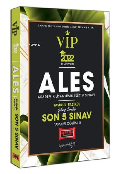 2022 ALES VIP Tamamı Çözümlü Çıkmış Sorular Fasikül Fasikül Son 5 Sınav