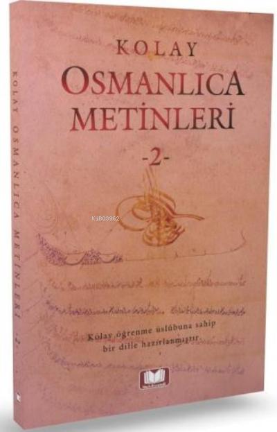 Kolay Osmanlıca Metinleri 2