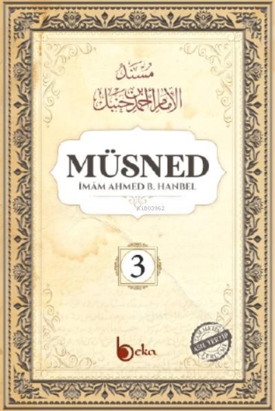 Müsned (3. Cilt- Arapça Metinli )