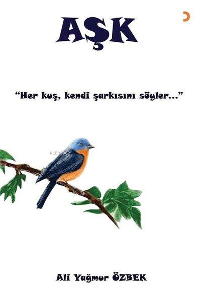 Aşk;Her Kuş Kendi Şarkısını Söyler