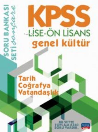 KPSS Lise - Ön Lisans Genel Kültür Soru Bankası - Tarih - Coğrafya - Vatandaşlık