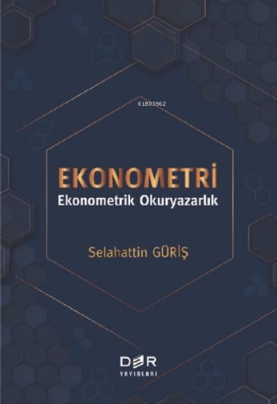 Ekonometri;Ekonometrik Okuryazarlık