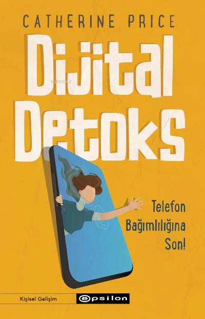 Dijital Detoks Telefon Bağımlılığına Son!