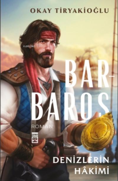 Denizlerin Hâkimi - Barbaros