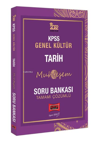 2022 KPSS Genel Kültür Muhteşem Tarih Tamamı Çözümlü Soru Bankası