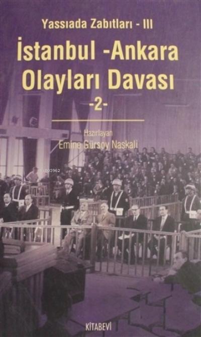 İstanbul - Ankara Olayları Davası Cilt: 2