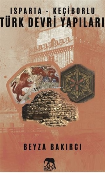 Isparta - Keçiborlu Türk Devri Yapıları
