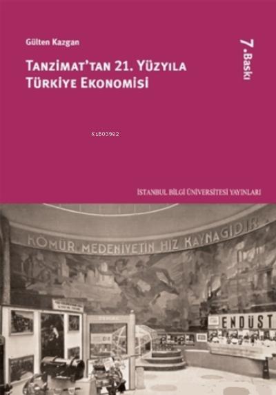 Tanzimattan 21. Yüzyıla Türkiye Ekonomisi