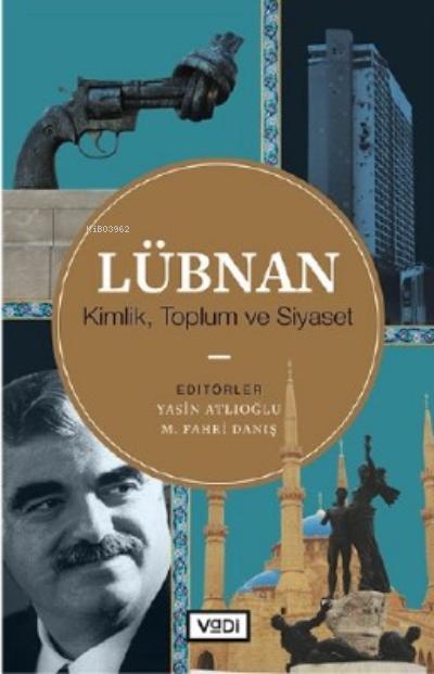 Lübnan;Kimlik, Toplum Ve Siyaset