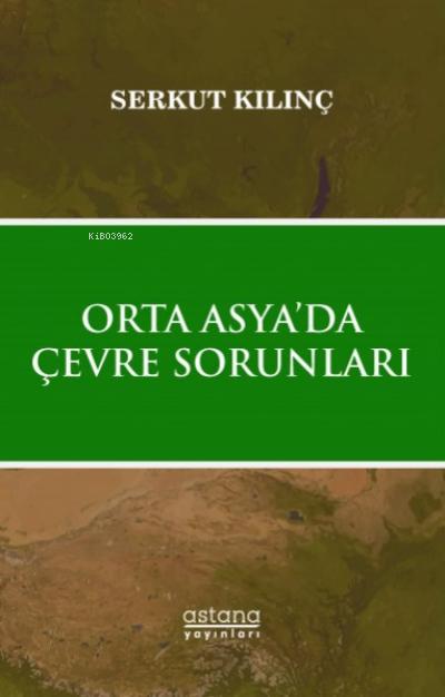 Orta Asya 'da Çevre Sorunları