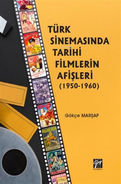 Türk Sinemasında Tarihi Filmlerin Afişleri (1950-1960)