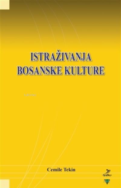 Istrazivanja Bosanske Kulture - ön kapakIstrazivanja Bosanske Kulture - arka kapak Istrazivanja Bosanske Kulture