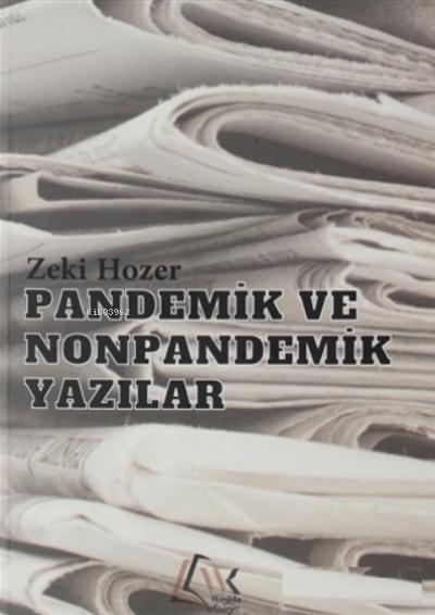 Pandemik ve Nonpandemik Yazılar