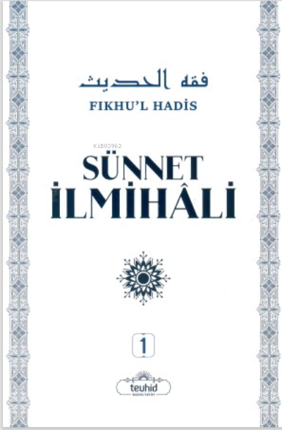Sünnet İlmihali Fıkhu'l Hadis (2 Cilt)