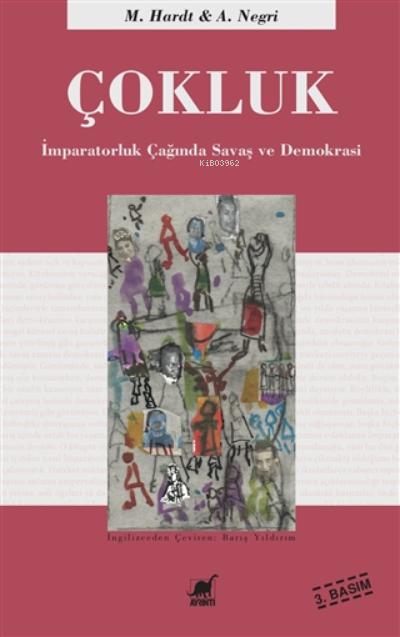 Çokluk;İmparatorluk Çağında Savaş Ve Demokrasi