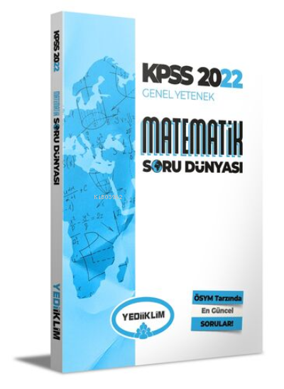 2022 KPSS Genel Yetenek Matematik Soru Dünyası