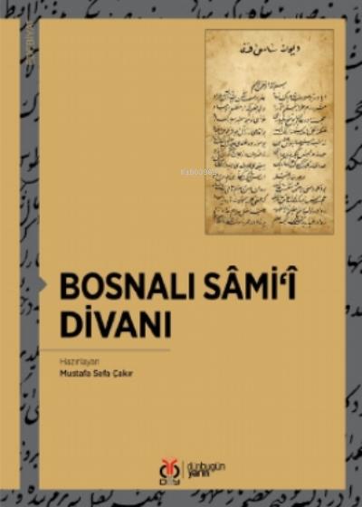Bosnalı Sâmi'î Divanı