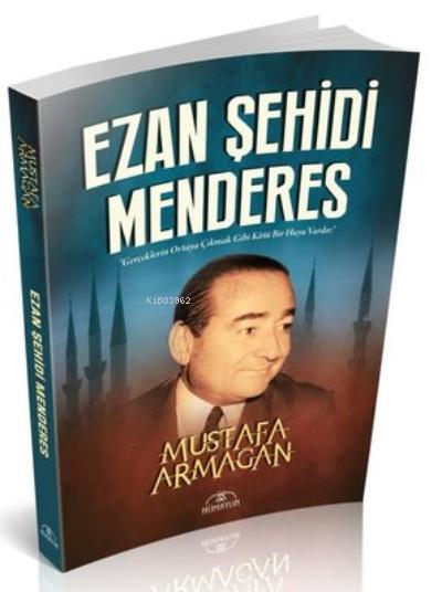 Ezan Şehidi Menderes