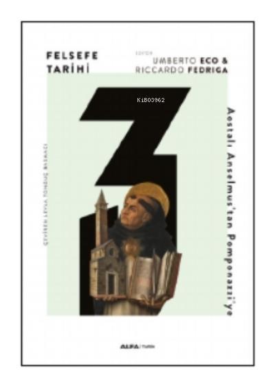 Felsefe Tarihi 3;Aostalı Anselmus'tan Pomponazzi'ye