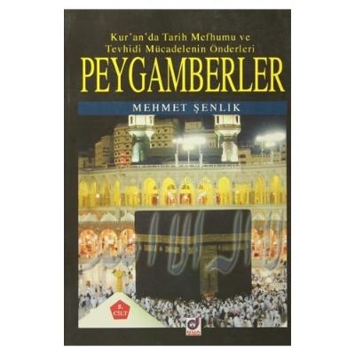 Peygamberler 5. Cilt;Kur'an'da Tarih Mefhumu ve Tevhidi Mücadelenin Önderleri