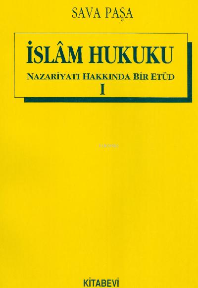 İslam Hukuku Nazariyatı Hakkında Bir Etüd (2 Cilt Takım)