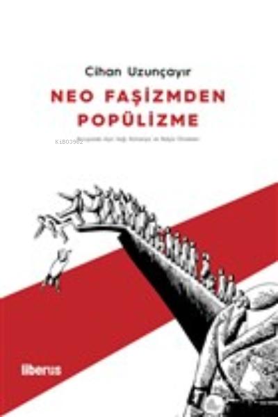 Neo Faşizmden Popülizme;Avrupa'da Aşırı Sağ: Almanya ve İtalya Örnekleri