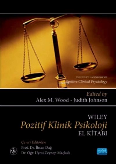 Wiley Pozitif Klinik Psikoloji El Kitabı;The Wiley Handbook Of Positive Clinical Psychology