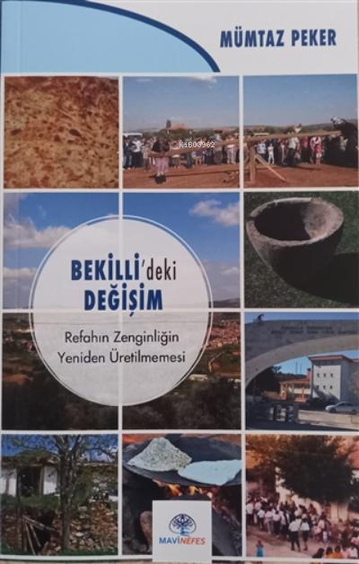 Bekilli'deki Değişim;Refahın Zenginliğin Yeniden Üretilmemesi