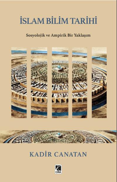 İslam Bilim Tarihi;Sosyolojik ve Ampirik Bir Yaklaşım