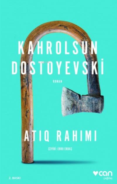 Kahrolsun Dostoyevski
