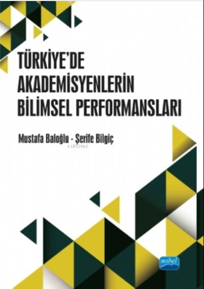 Türkiye'de Akademisyenlerin WoS Yayın Performansları