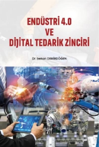 Endüstri 4 ve Dijital Tedarik Zinciri