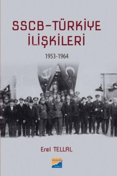 SSCB Türkiye İlişkileri 1953-1964