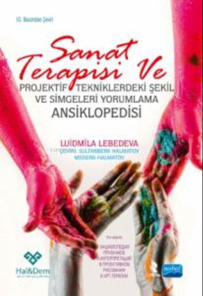 Sanat Terapisi ve projektif Tekniklerdeki Şekil ve Simgeleri Yorumlama Ansiklopedisi