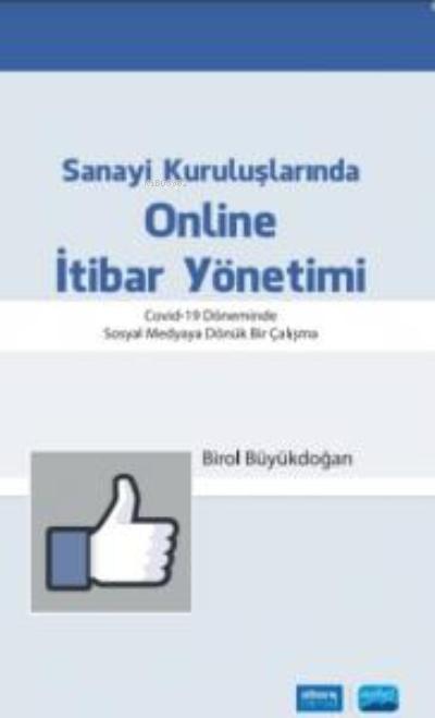 Sanayi Kuruluşlarında Online İtibar Yönetimi