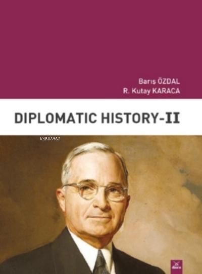 Diplomatic History II