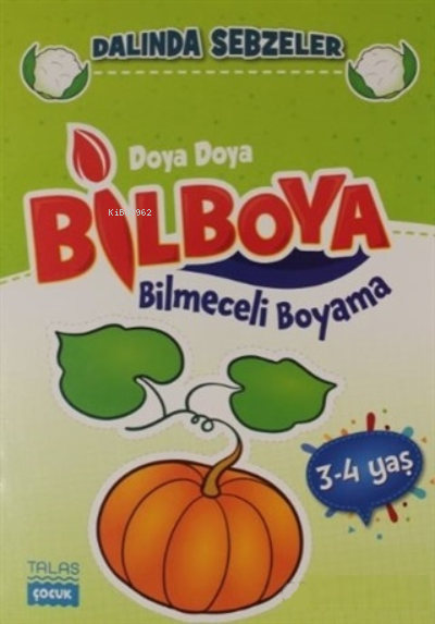 Dalında Sebzeler - Doya Doya Bilboya Bimeceli Boyama (3-4 Yaş)