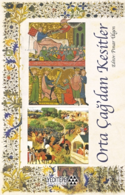 Orta Çağ'dan Kesitler