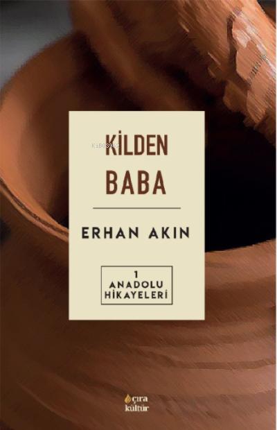 Kilden Baba Anadolu Hikayeleri