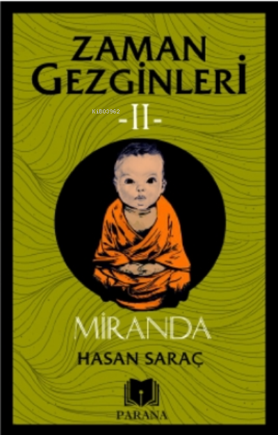 Miranda - Zaman Gezginleri 2