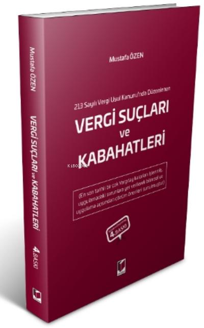 213 Sayılı Vergi Usul Kanunu'nda Düzenlenen Vergi Suçları Ve Kabahatleri