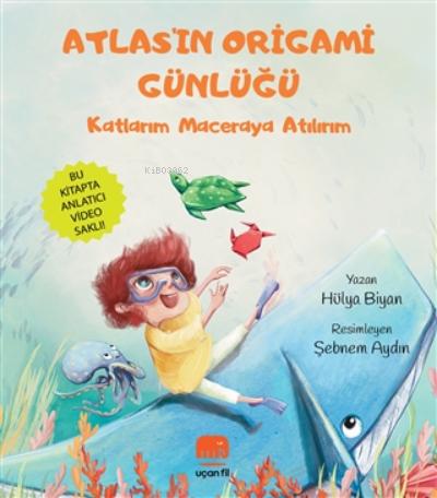 Atlas'ın Origami Günlüğü;Kartlarım Maceraya Atılırım