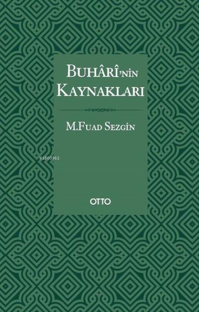 Buharî'nin Kaynakları ( Karton Kapak )