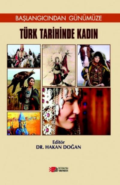Türk Tarihinde Kadın;Başlangıcından Günümüze