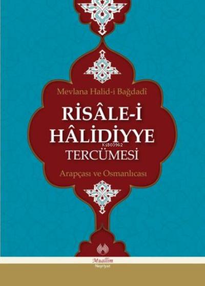 Risâle-i Hâlidiyye Tercümesi