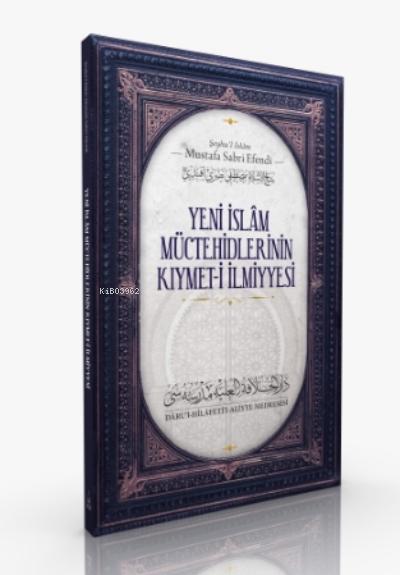 Yeni İslam Müctehidlerinin Kıymet- i İlmiye